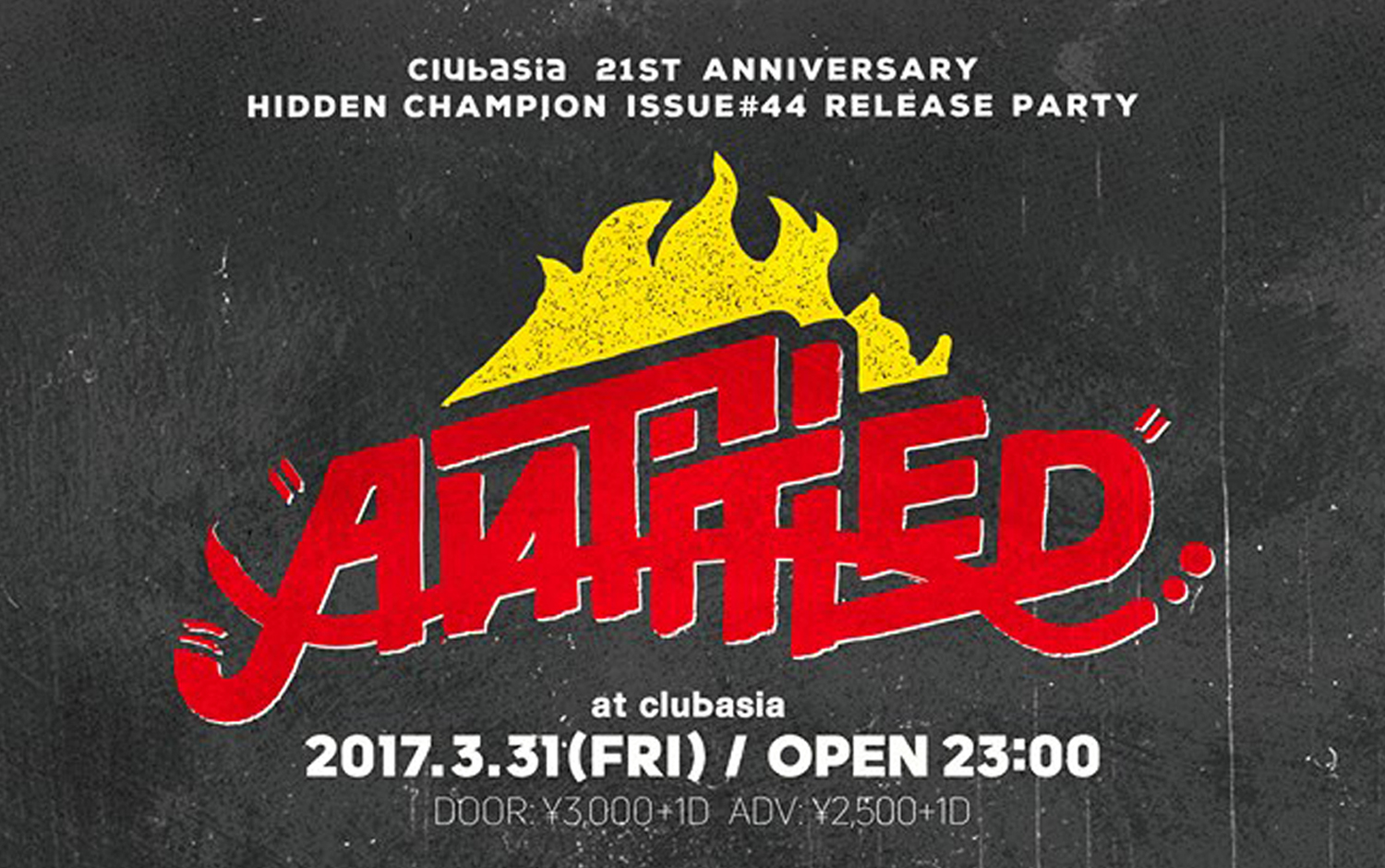clubasia 21th Anniversary × HIDDEN CHAMPION Issue#44 Release Party 『Antitled』