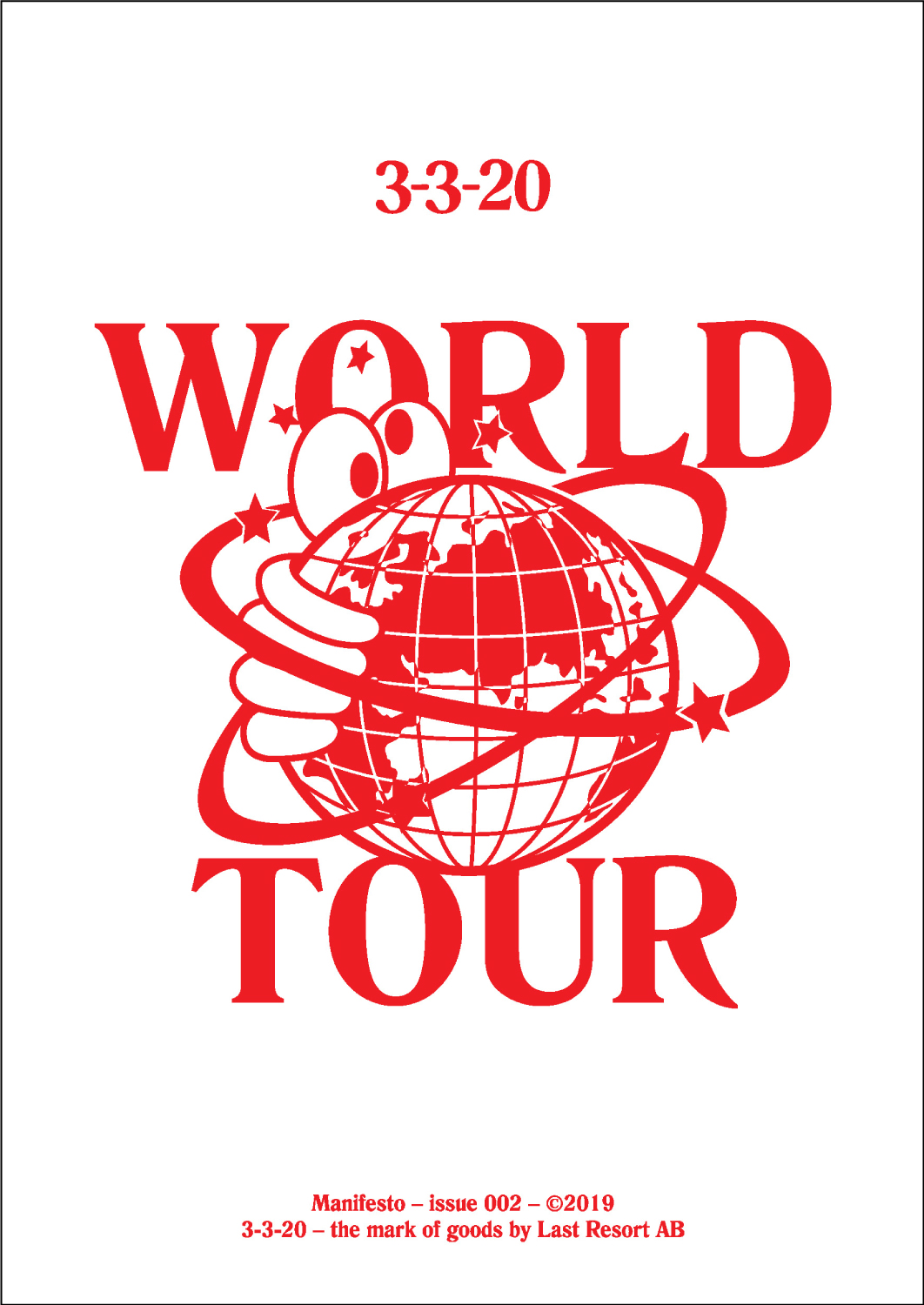"Manifesto Issue no.2 ""WORLD TOUR"""
