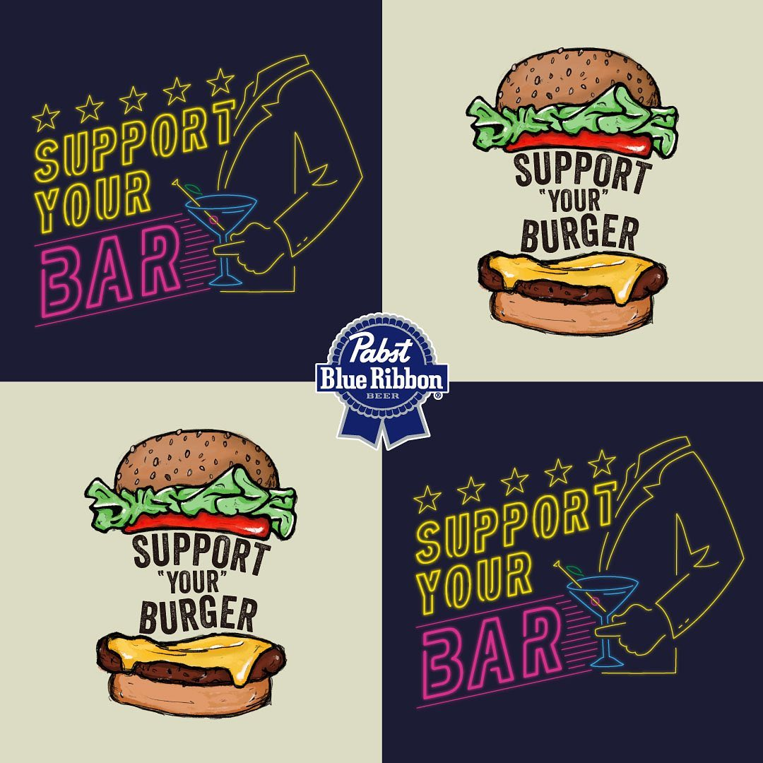 SUPPORT YOUR BAR & BURGER by Pabst
